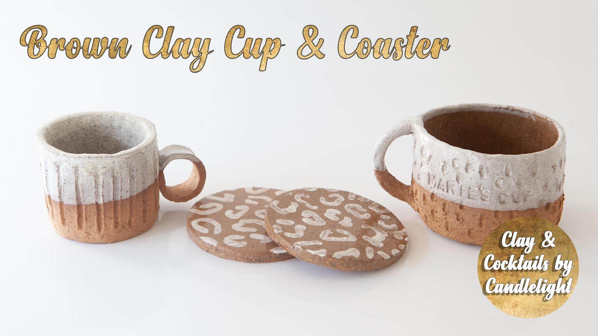 Pottery Class - Brown Clay Cup and Coaster